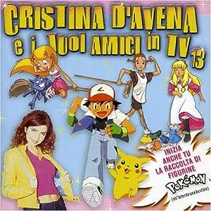 Cristina D'avena - I Tuoi Amici in TV: V.13 - Amazon.com Music