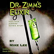 Dr. Zimm's Elixir | [Mike Lee]