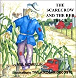 The Scarecrow and The Red Truck
