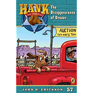 The Disappearence of Drover #57 (Hank the Cowdog)