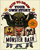 How To Draw Your Own Story: Monster Bash (0812543548) by Bolognese, Don