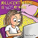 Millicent Marie Is Not My Name Audiobook by Karen Pokras Toz Narrated by Ginny You