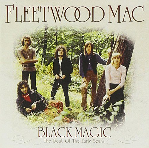 Fleetwood Mac - Black Magic: The Best Of The Early Years - Lyrics2You