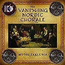 Vanishing Nordic Chorale