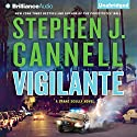 Vigilante Audiobook by Stephen J. Cannell Narrated by Scott Brick