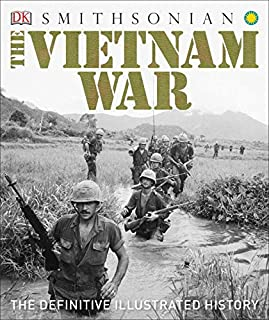 Book Cover: The Vietnam War: The Definitive Illustrated History