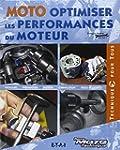 Moto, optimiser les performances du m...