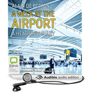 A Week at the Airport: A Heathrow Diary (Unabridged)