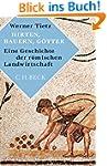 Hirten, Bauern, Götter: Eine Geschich...