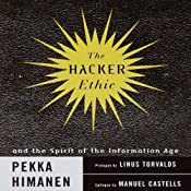 The Hacker Ethic and the Spirit of the New Economy | [Pekka Himanen, Linus Torvalds, Manuel Castells]