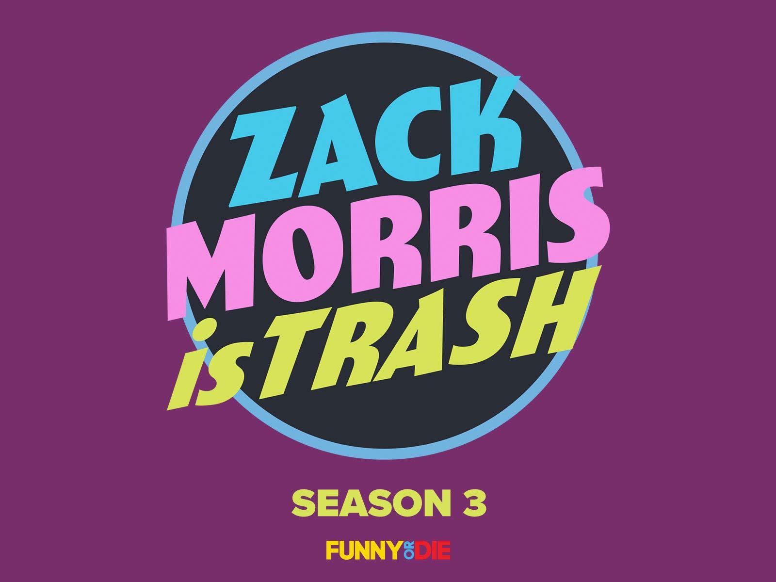Zack Morris Is Trash - Season 3