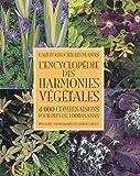 echange, troc Tony Lord, Collectif - L'encyclopédie des harmonies végétales : 4000 Combinaisons pour plus de 1000 plantes