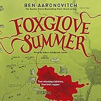 Foxglove Summer: PC Peter Grant, Book 5 (       ungekürzt) von Ben Aaronovitch Gesprochen von: Kobna Holdbrook-Smith