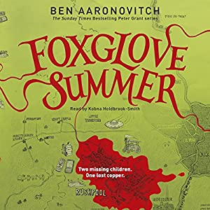 Foxglove Summer: PC Peter Grant, Book 5 | [Ben Aaronovitch]