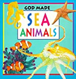 img - for Sea Animals (God Made Animals) book / textbook / text book