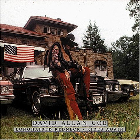 David Allan Coe - Longhaired Redneck / Rides Again - Zortam Music