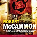 The Five (       UNABRIDGED) by Robert McCammon Narrated by Nick Landrum