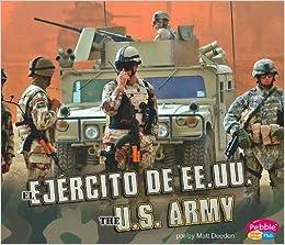 El Ejército de EE.UU./The U.S. Army (Ramas militares/Military