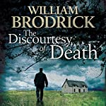 The Discourtesy of Death: Father Anselm Series, Book 5 (       UNABRIDGED) by William Brodrick Narrated by Gordon Griffin