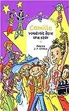 echange, troc Pakita, J-P Chabot - L'Ecole d'Agathe, tome 30 : Camille voudrait être une star