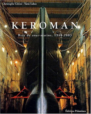 Keroman-Base-de-sous-marins-1940-2003