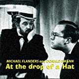 Flanders & Swann (Michael Flanders and Donald Swann) At The Drop Of A Hat