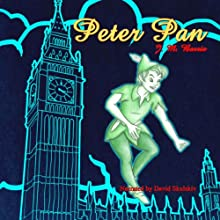 Peter Pan (       UNABRIDGED) by James M. Barrie Narrated by David Skulski
