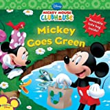 Mickey Goes Green (Mickey Mouse Clubhouse)