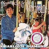 Songtexte von Charlotte Diamond - Diamonds & Daydreams