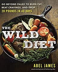 The Wild Diet: Go Beyond Paleo to Bur…