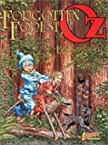 The Forgotten Forest of Oz (1878574647) by Eric Shanower