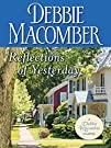 Reflections of Yesterday (Debbie Ma...