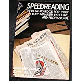 Speed Reading: The How-to Book for Every Busy Manager, Executive and Professional (Self-teaching Guides) Diana D. Fink, etc., John T. Tate and Michael D. Rose