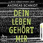 Dein Leben gehört mir (Hochspannung 5)   Andreas Schmidt