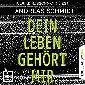 Dein Leben gehört mir (Hochspannung 5) | Andreas Schmidt