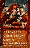 Of Love And Other Demons (067943853X) by Gabriel Garcia Marquez