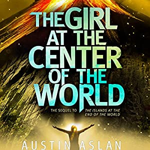 The Girl at the Center of the World Audiobook