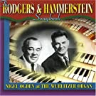 Rodgers and Hammerstein Songbook - Nigel Ogden at The Wurlitzer Organ, Tower Ballroom, Blackpool - November 2003