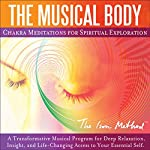The Musical Body: Chakra Meditations for Spiritual Exploration | David Ison