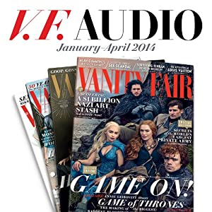Vanity Fair: January - April 2014 Issue Periodical