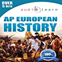 2013 AP European History AudioLearn: AudioLearn Test Prep Series (       UNABRIDGED) by AudioLearn History Team Narrated by AudioLearn Voice Over Team