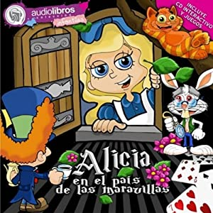 Alicia en el País de las Maravillas [Alice in Wonderland] Audiobook