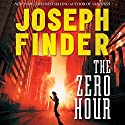 The Zero Hour (       UNABRIDGED) by Joseph Finder Narrated by Jeff Gurner