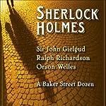 Sherlock Holmes: A Baker Street Dozen (Dramatized) | Arthur Conan Doyle