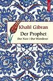 Der Prophet / Der Narr / Der Wanderer - Khalil Gibran, Kim Landgraf (Übers.)