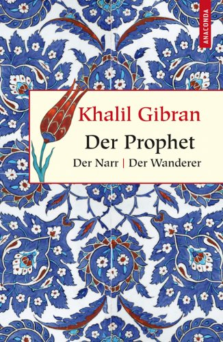 Der Prophet / Der Narr / Der Wanderer, Buch
