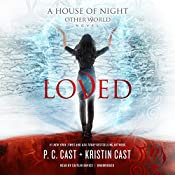 Loved: The House of Night Other World, Book 1 | P. C. Cast, Kristin Cast