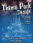 Theme Park Design & The Art of Themed...