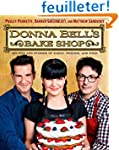 Donna Bell's Bake Shop: Recipes and S...