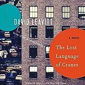 The Lost Language of Cranes | [David Leavitt]